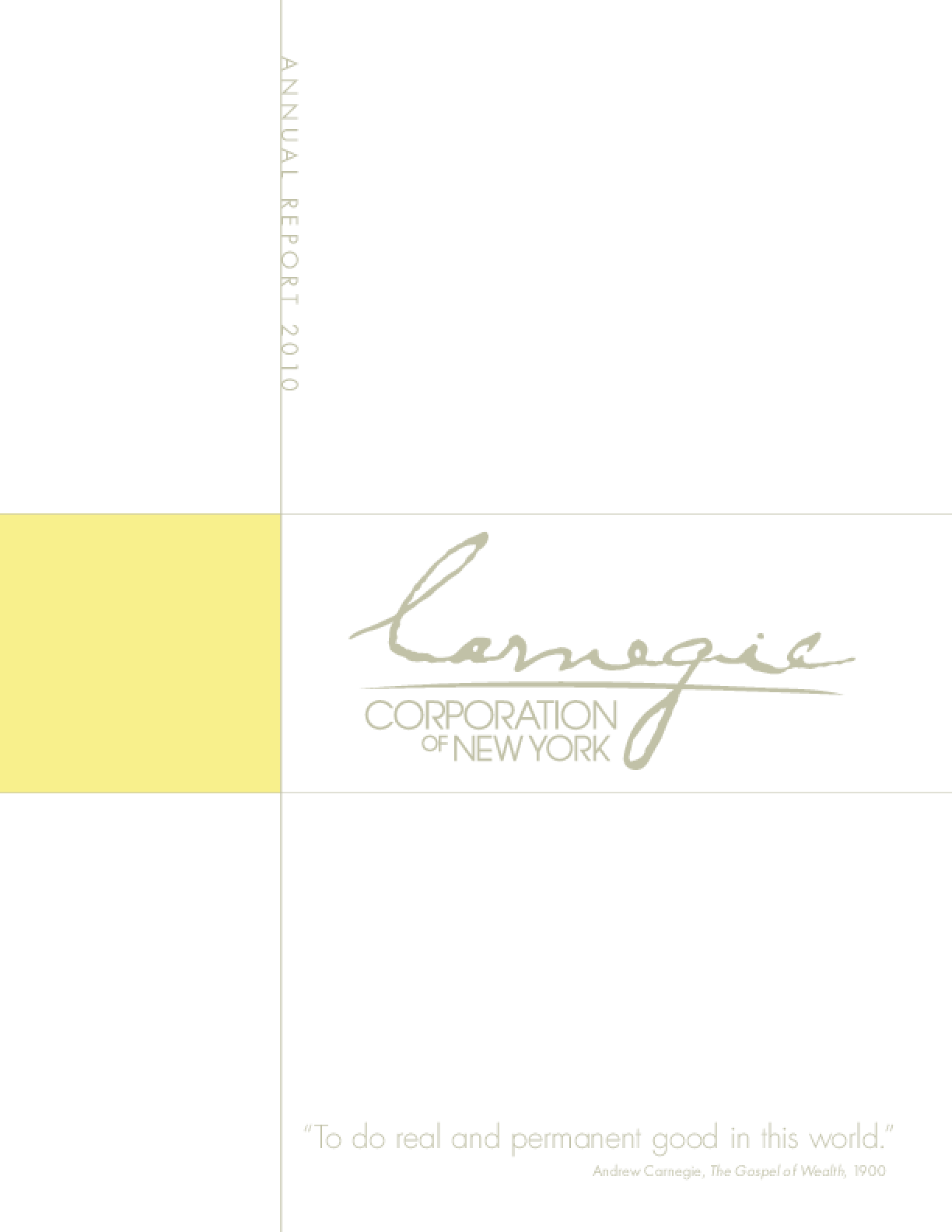 Carnegie Corporation of New York 2010 Annual Report