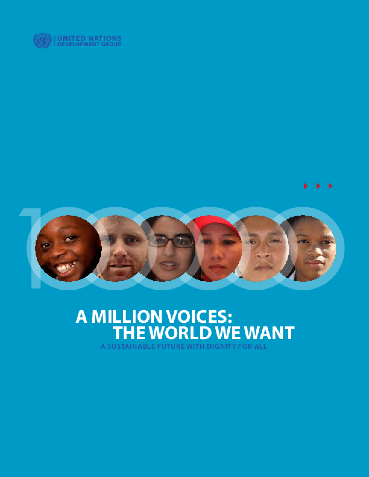 A Million Voices: The World We Want? A Sustainable Future with Dignity for All