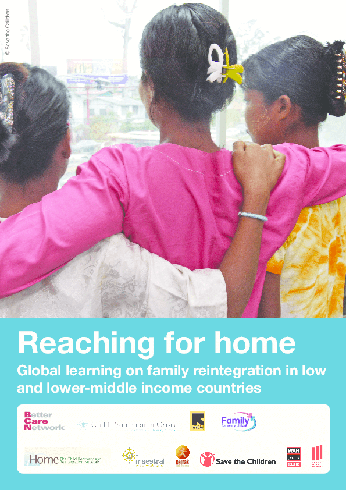Reaching for Home: Global Learning on Family Reintegration in Low and Lower-Middle Income Countries