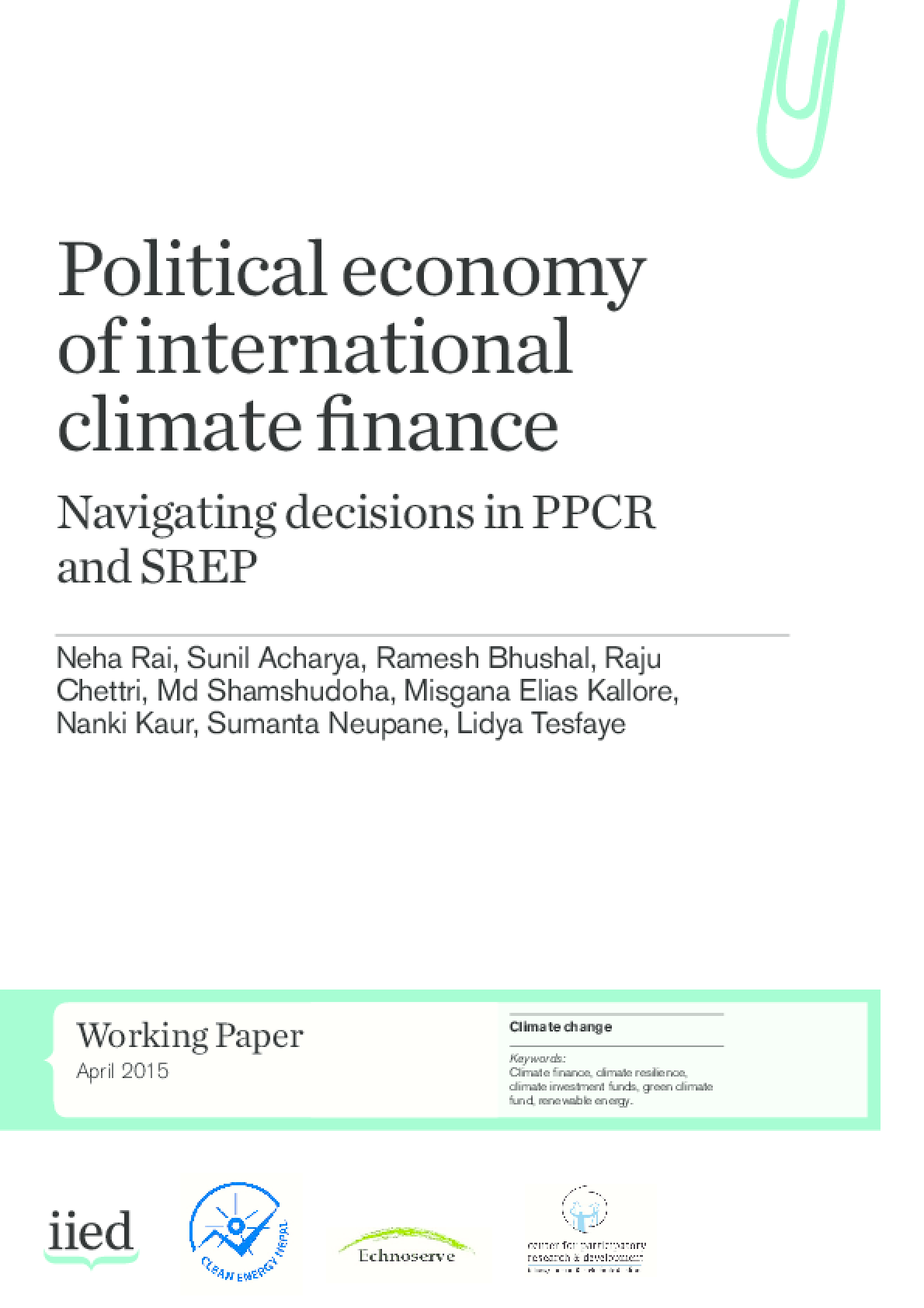 Political Economy of International Climate Finance: Navigating Decisions in PPCR and SREP