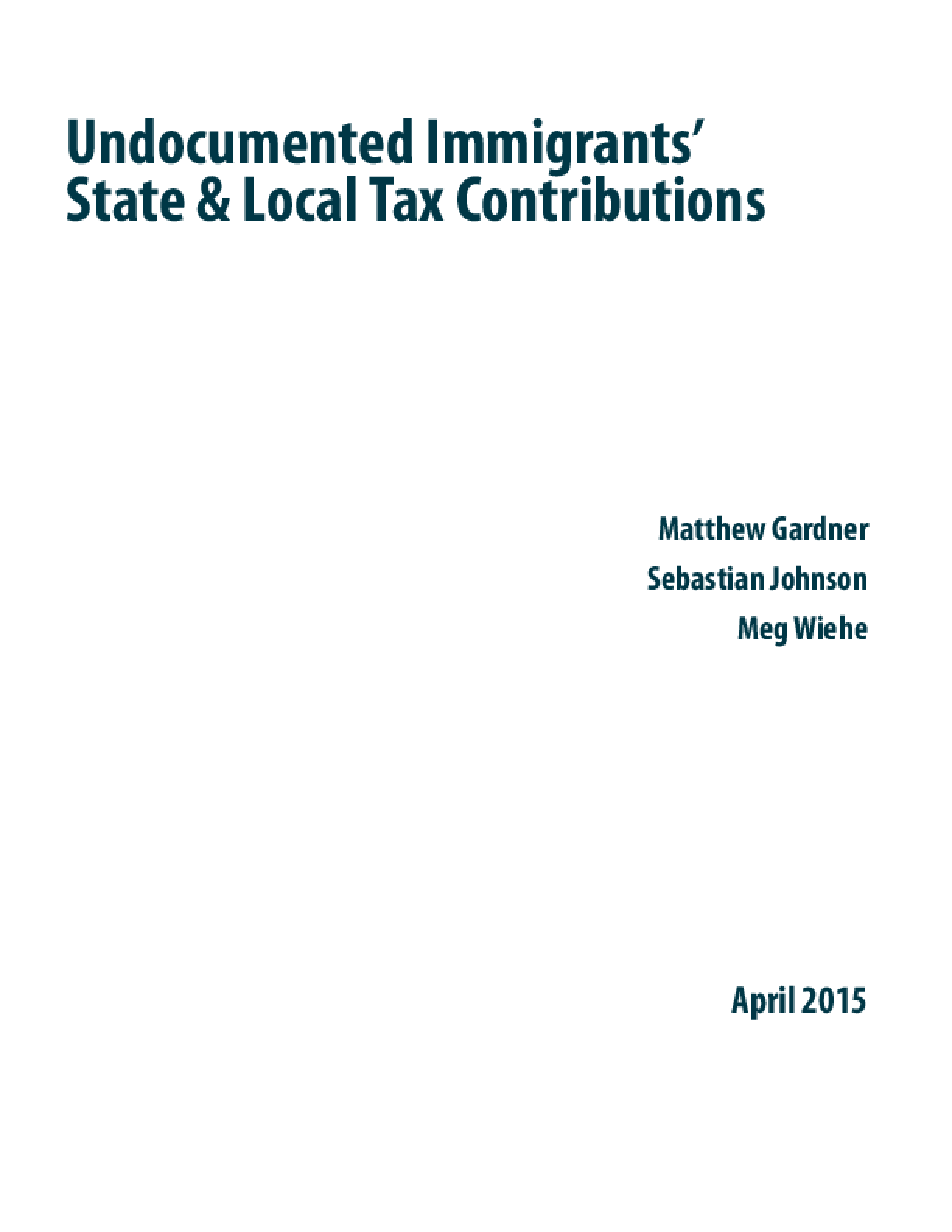 Undocumented Immigrants' State and Local Tax Contributions