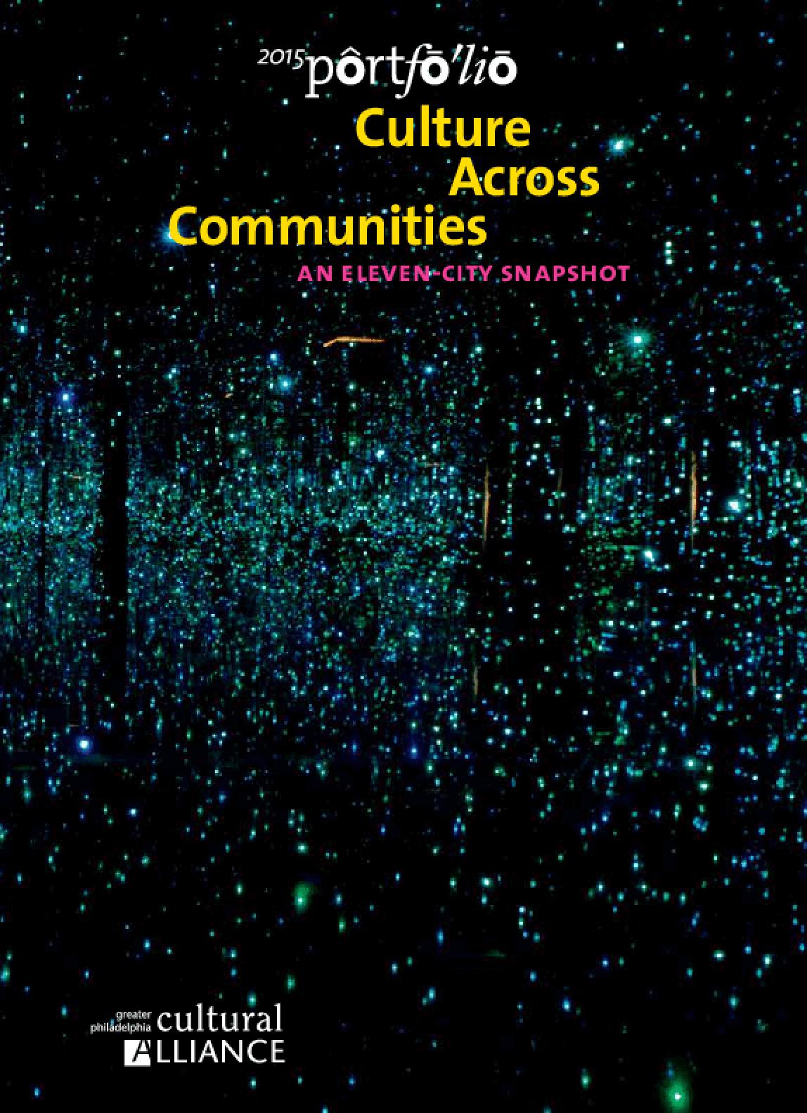 2015 Portfolio: Culture Across Communities, an Eleven-City Snapshot