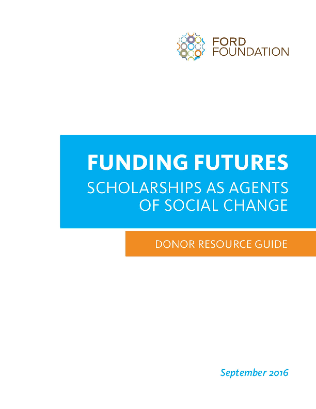 Funding Futures: Scholarships as Agents of Social Change - Donor Resource Guide