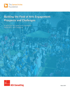 Building the Field of Arts Engagement: Prospects and Challenges