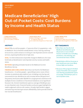 Medicare Beneficiaries' High Out-of-Pocket Costs: Cost Burdens  by Income and Health Status