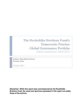 The Rockefeller Brothers Fund's Democratic Practice Global Governance Portfolio: Impact Assessment, 2010–2015