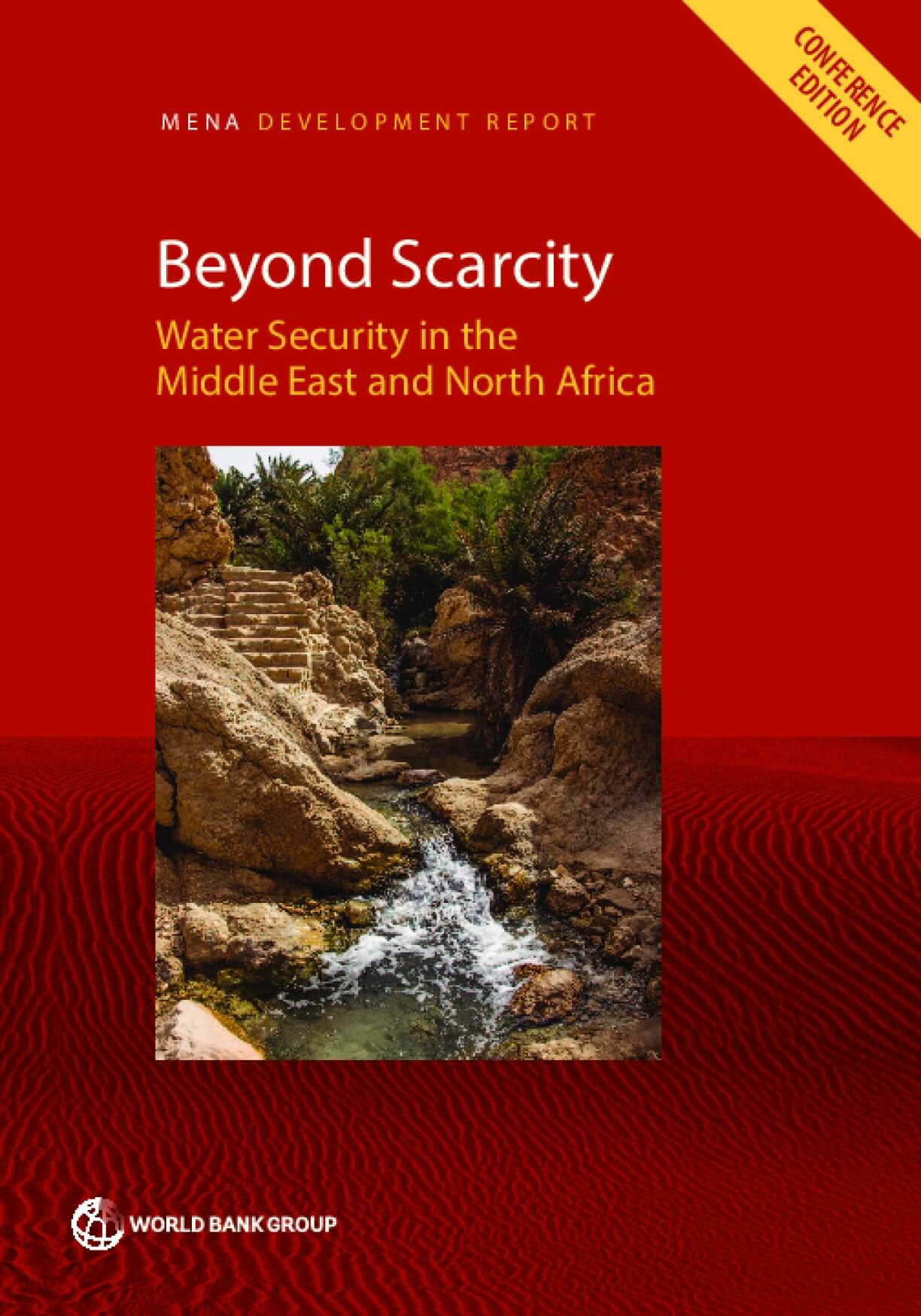 Beyond Scarcity : Water Security in the Middle East and North Africa