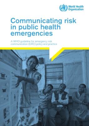 Communicating Risk inPublic Health Emergencies