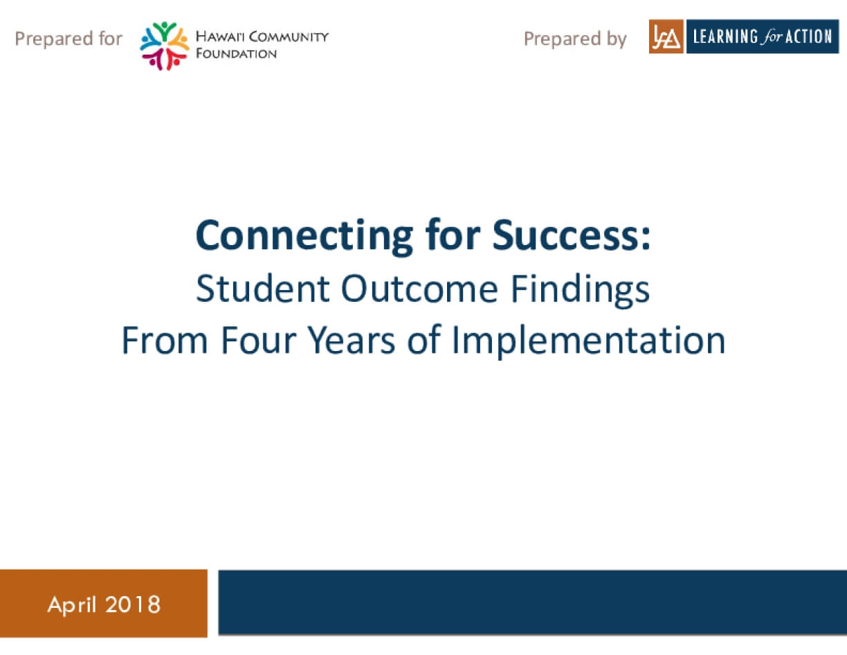 Connecting for Success: Student Outcome Findings from Four Years of Implementation