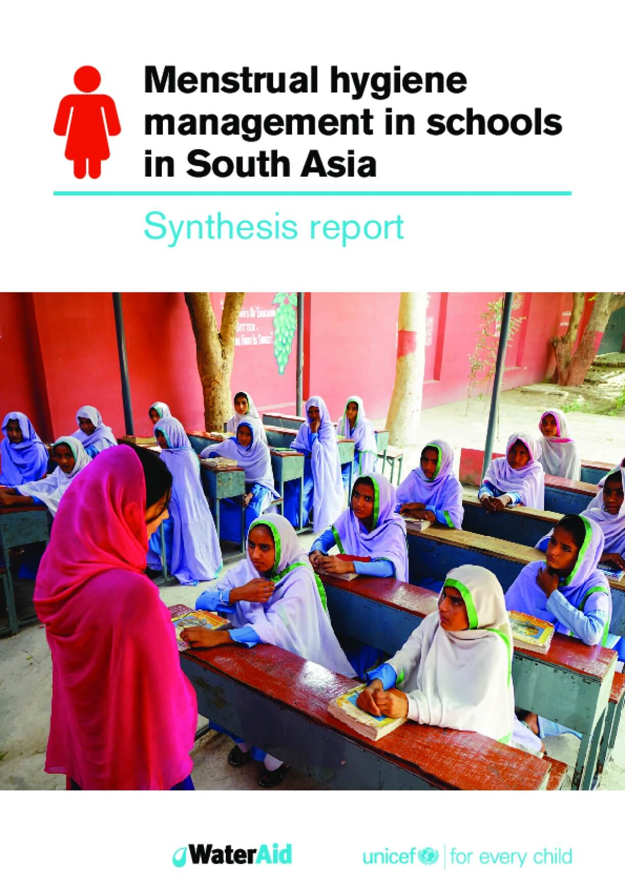 Menstrual Hygiene Management in Schools in South Asia: Synthesis Report