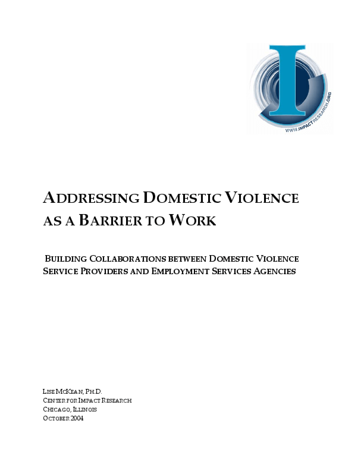 Addressing Domestic Violence as a Barrier to Work: Building Collaborations between Domestic Violence Service Providers and Employment Services Agencies
