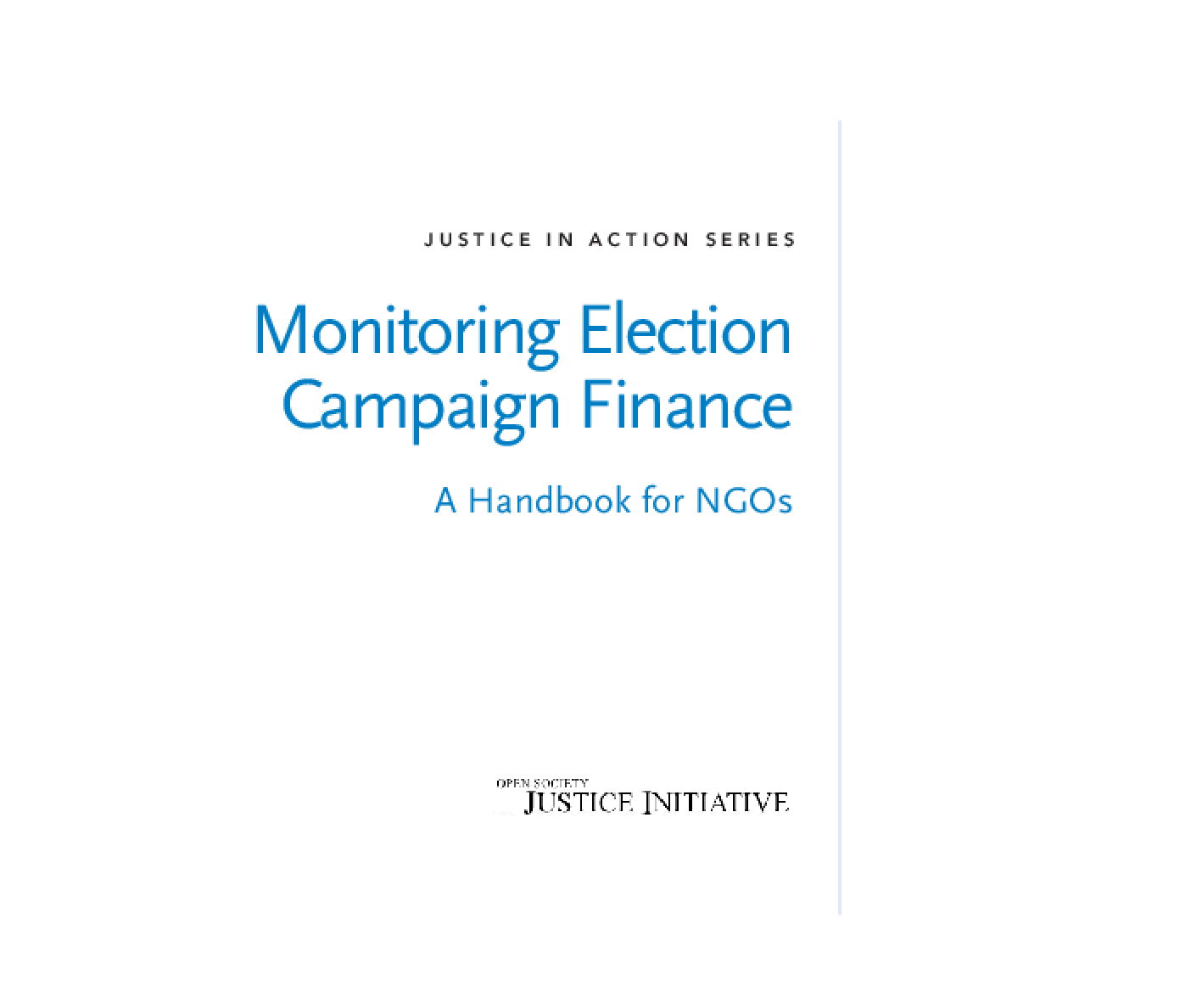 Monitoring Election Campaign Finance: A Handbook for NGOs