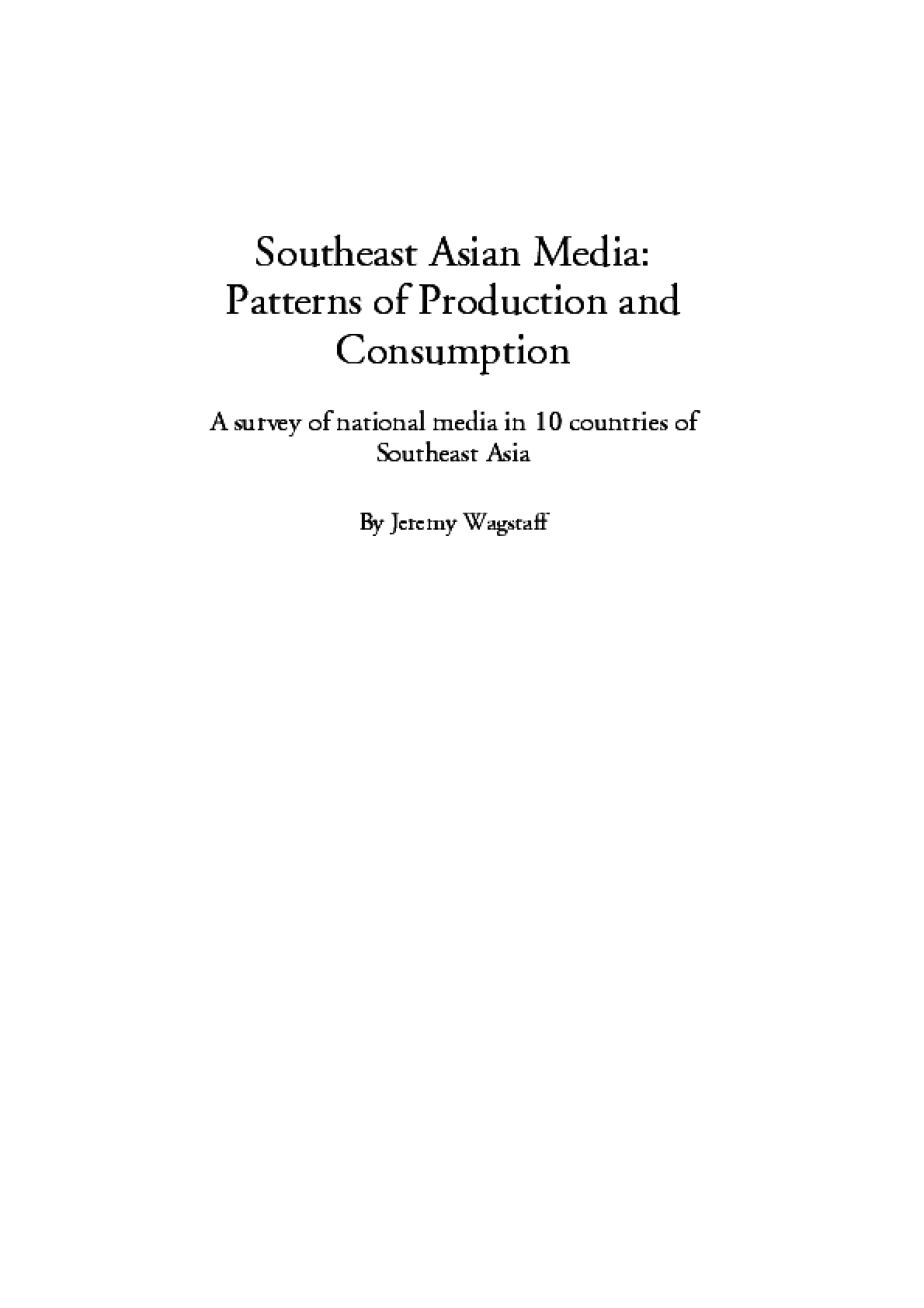 Southeast Asian Media: Patterns of Production and Consumption