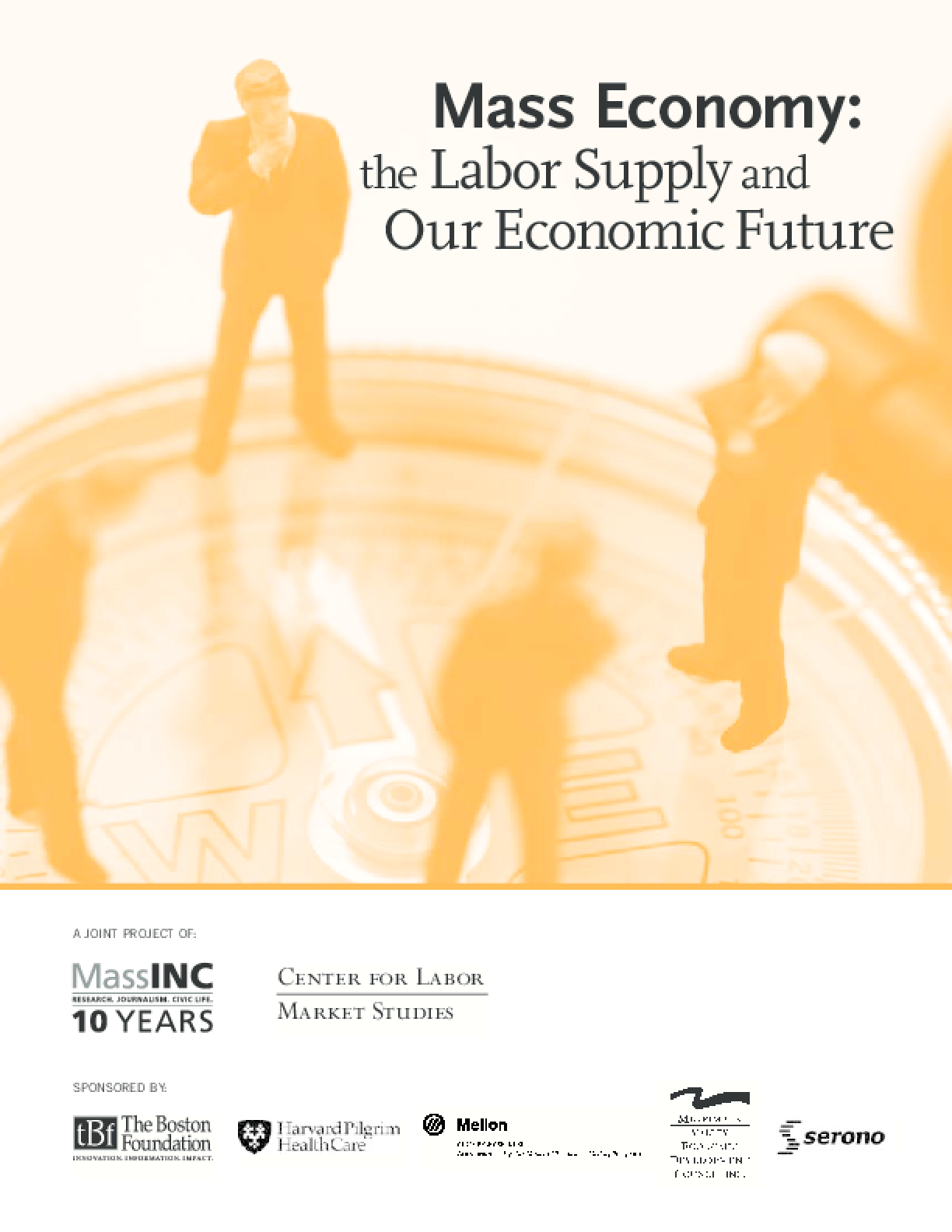 Mass Economy: The Labor Supply and Our Economic Future