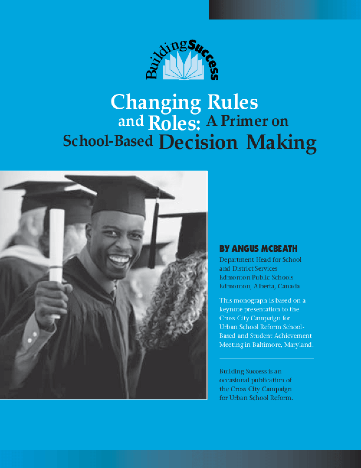 Changing Rules and Roles: A Primer On School-Based Decision Making