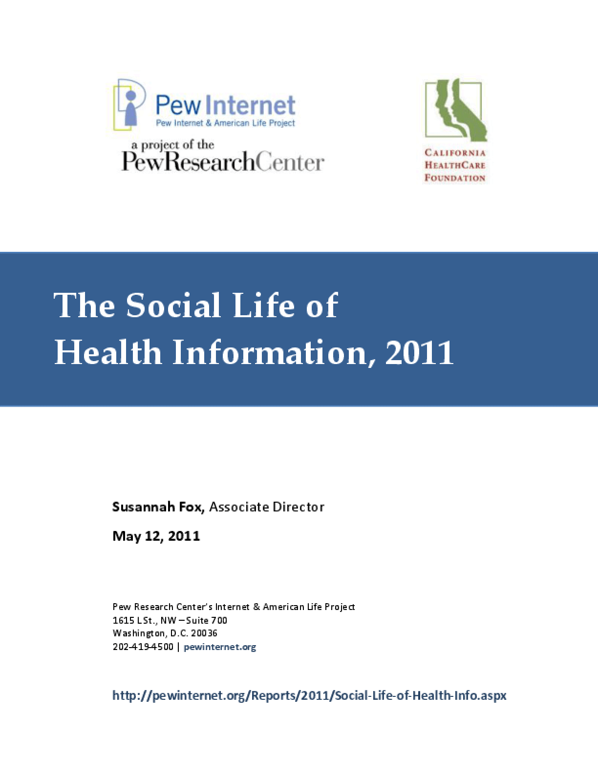 The Social Life of Health Information, 2011