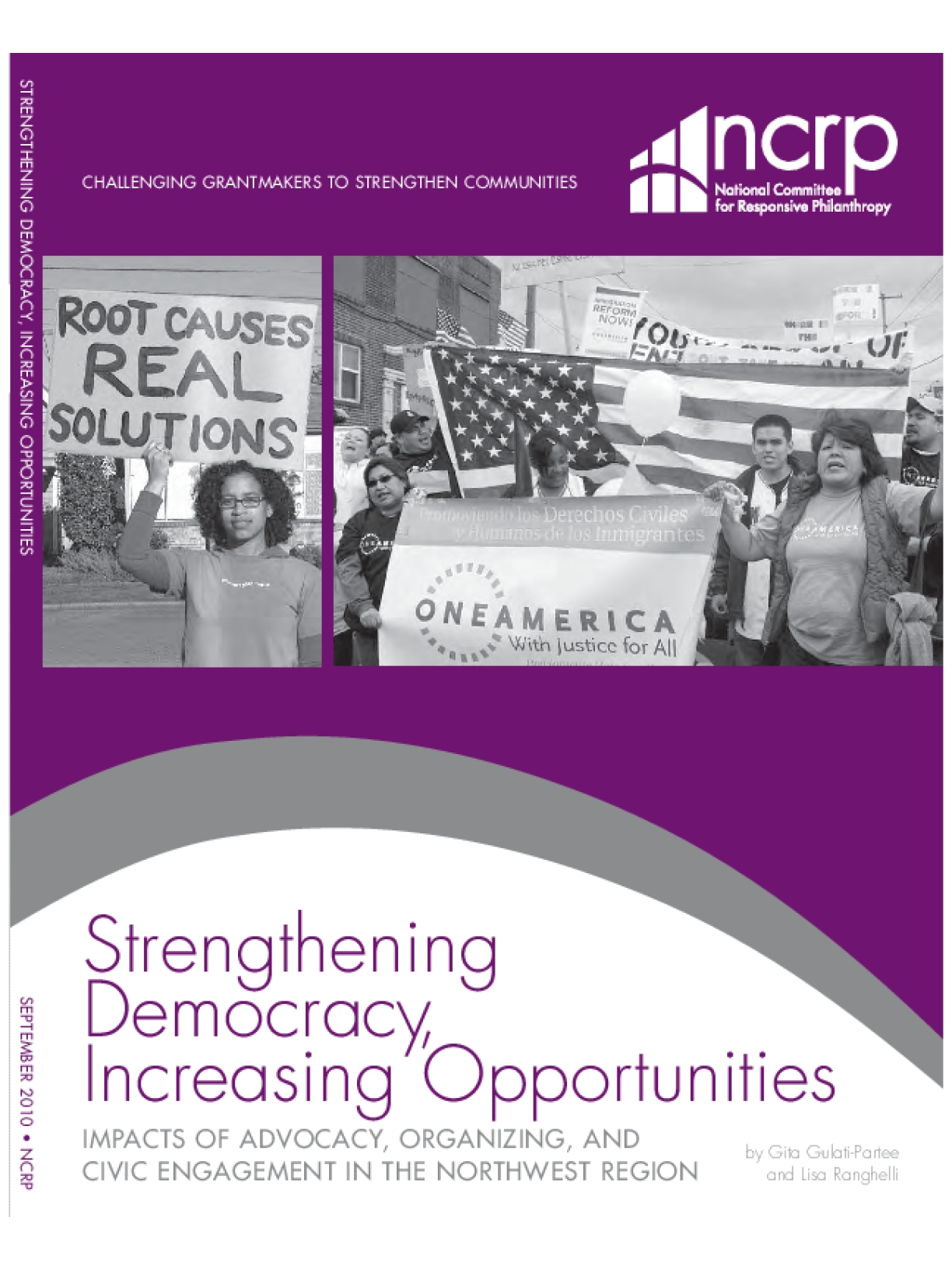 Strengthening Democracy, Increasing Opportunities: Impacts of Advocacy, Organizing, and Civic Engagement in the Northwest Region