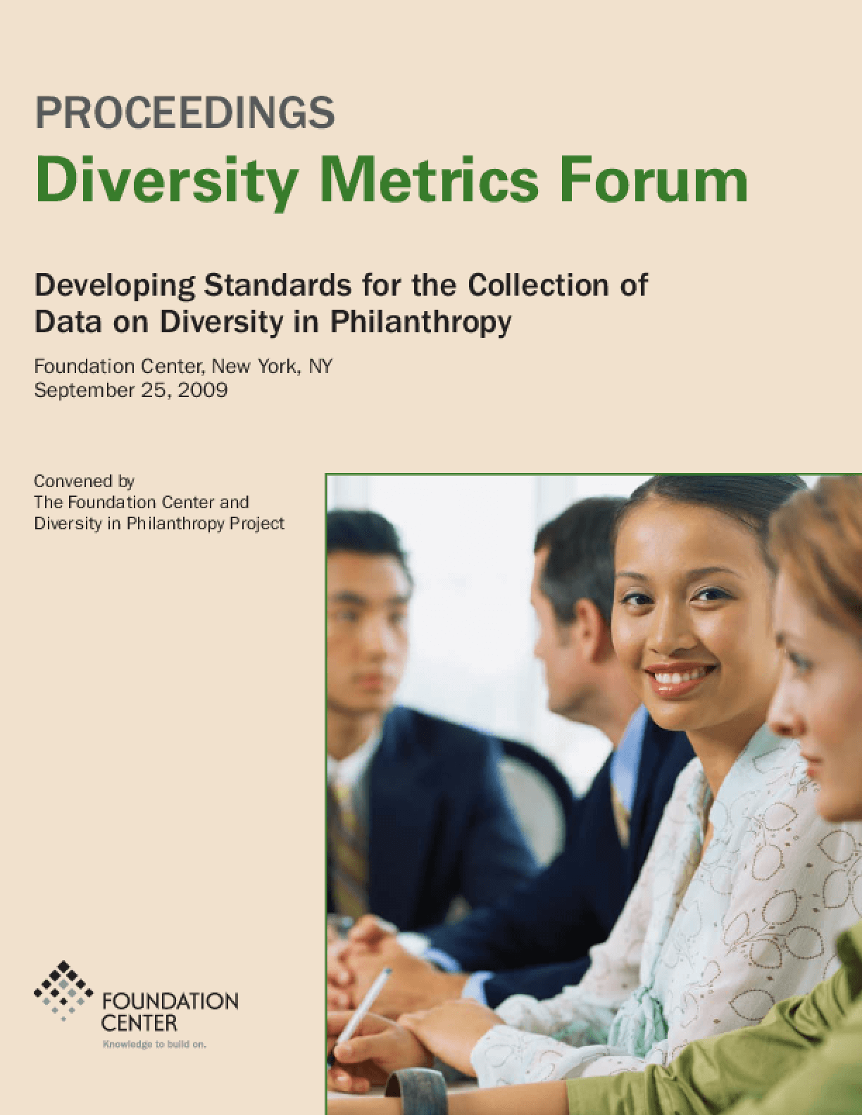 Diversity Metrics Forum: Developing Standards for the Collection of Data on Diversity in Philanthropy