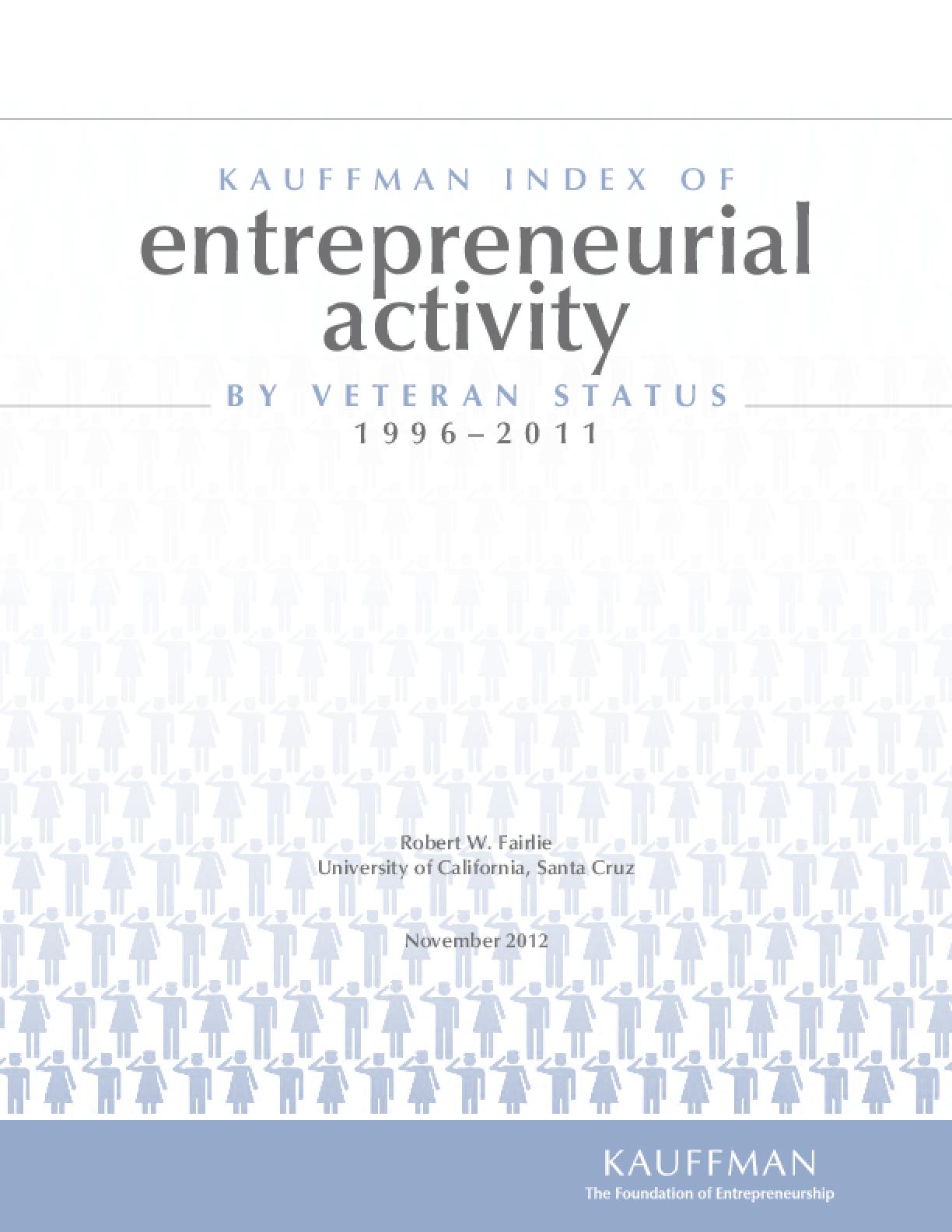The Kauffman Index of Entrepreneurial Activity (KIEA) by Veteran Status: 1996-2011