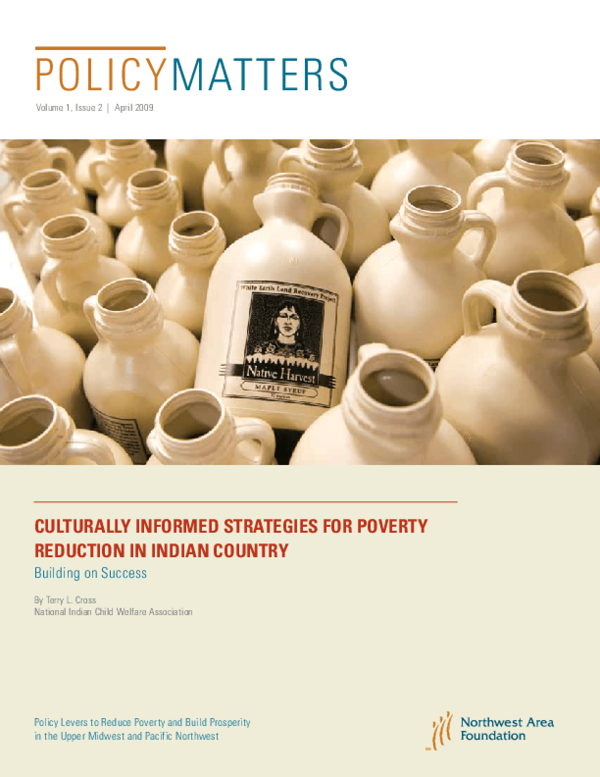 PolicyMatters: Culturally Informed Strategies for Poverty Reduction in Indian Country