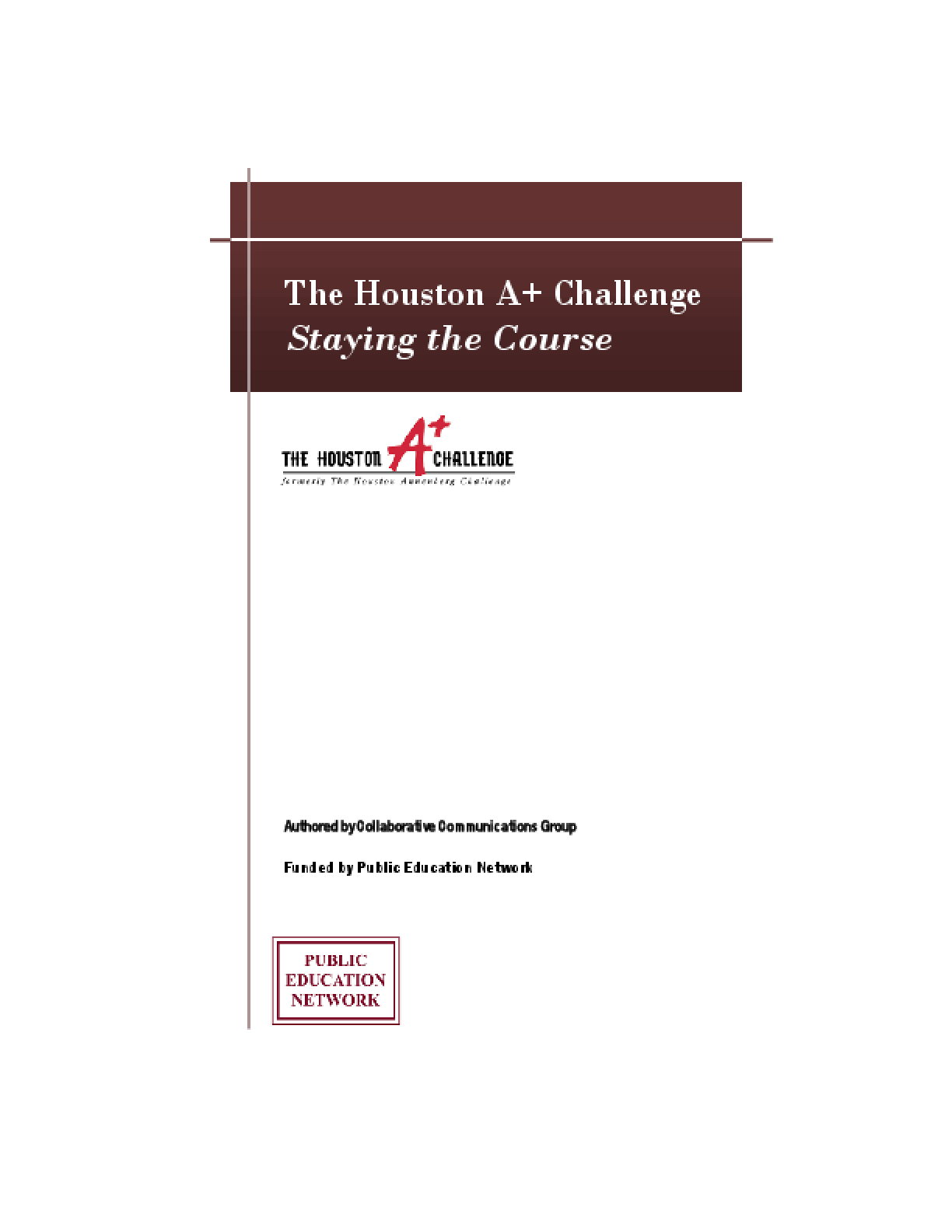 The Houston A+ Challenge: Staying the Course