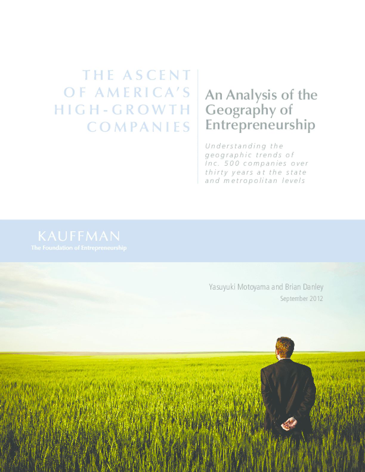 The Ascent of America's High-Growth Companies: An Analysis of the Geography of Entrepreneurship