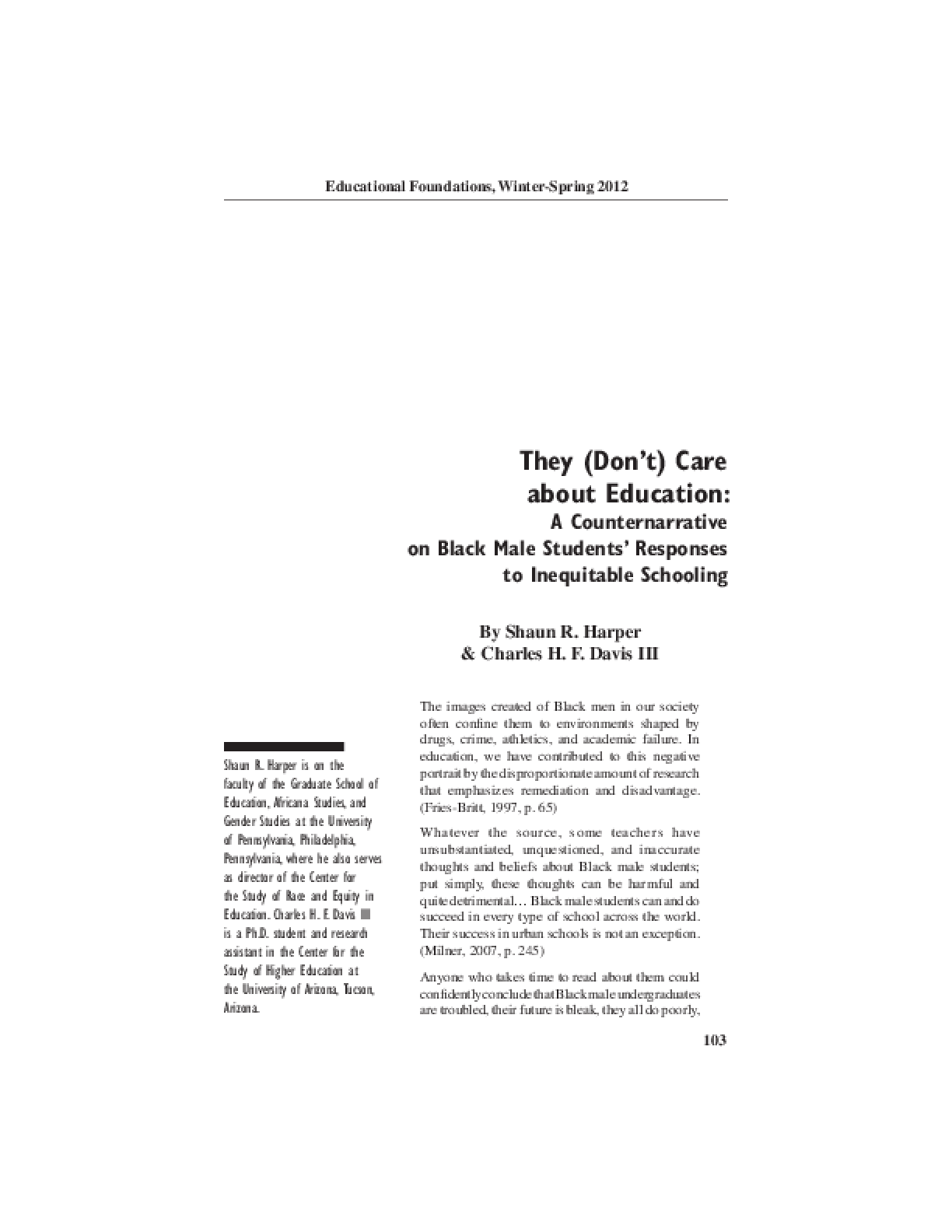 They (Don't) Care About Education: A Counternarrative on Black Male Students' Responses to Inequitable Schooling