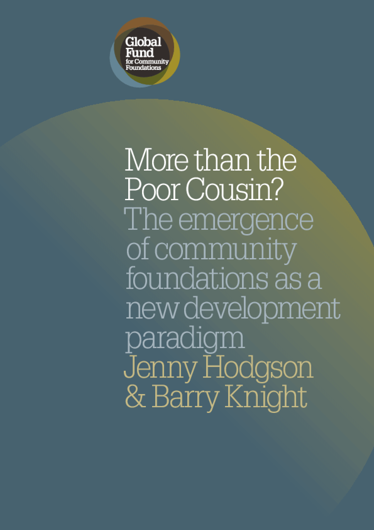 More Than the Poor Cousin? The Emergence of Community Foundations as a New Development Paradigm