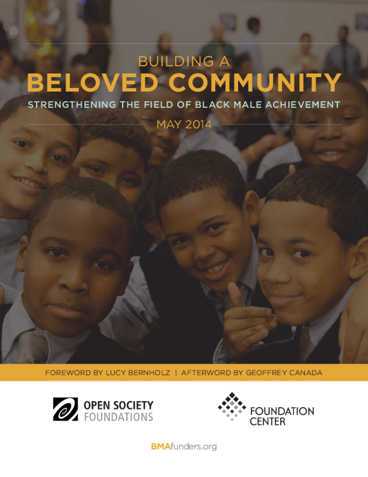 Building a Beloved Community: Strengthening the Field of Black Male Achievement