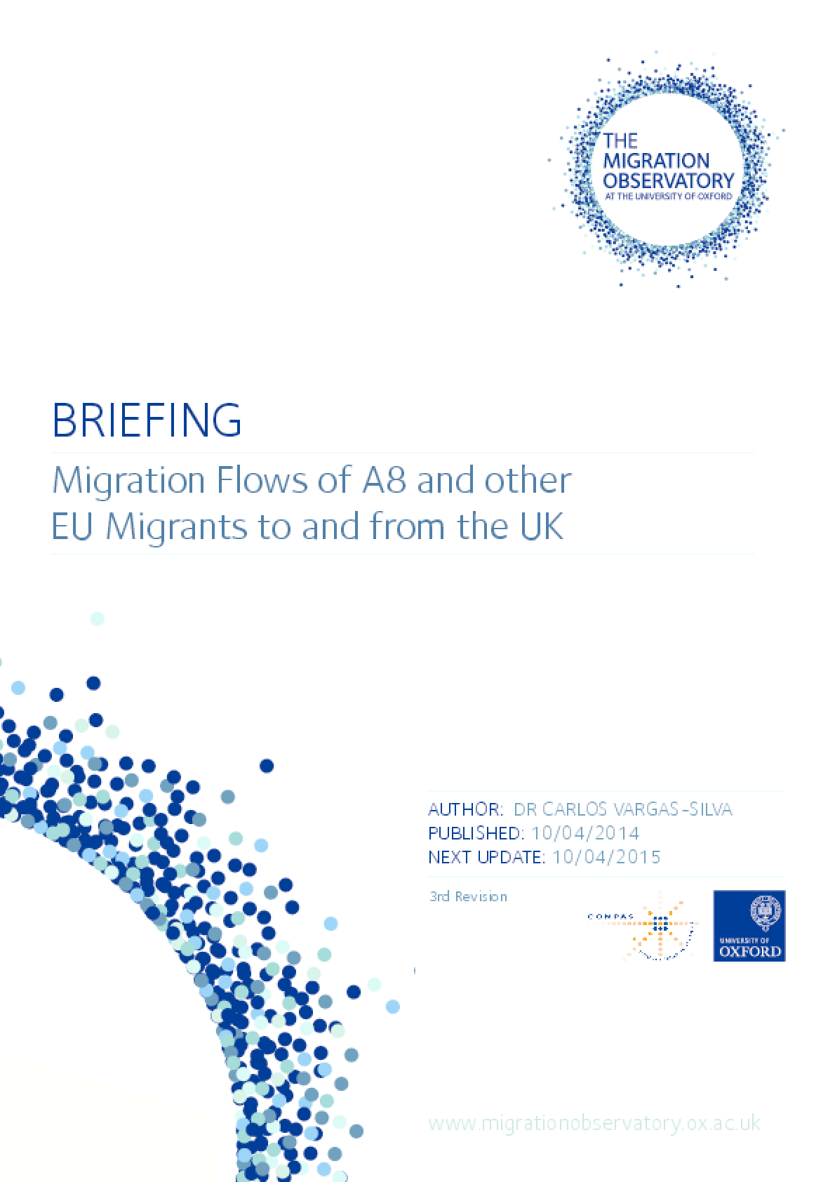 Migration Flows of A8 and Other EU Migrants to and from the UK