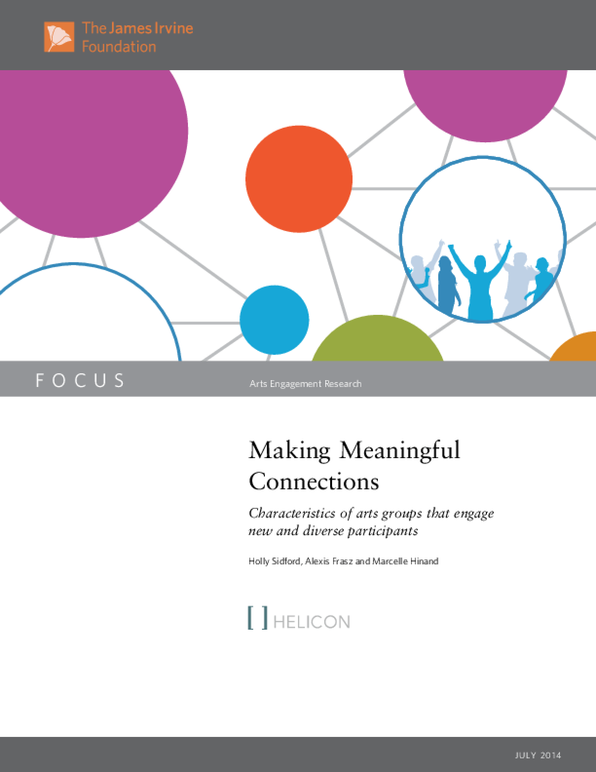 Making Meaningful Connections: Characteristics of Arts Groups that Engage New and Diverse Participants