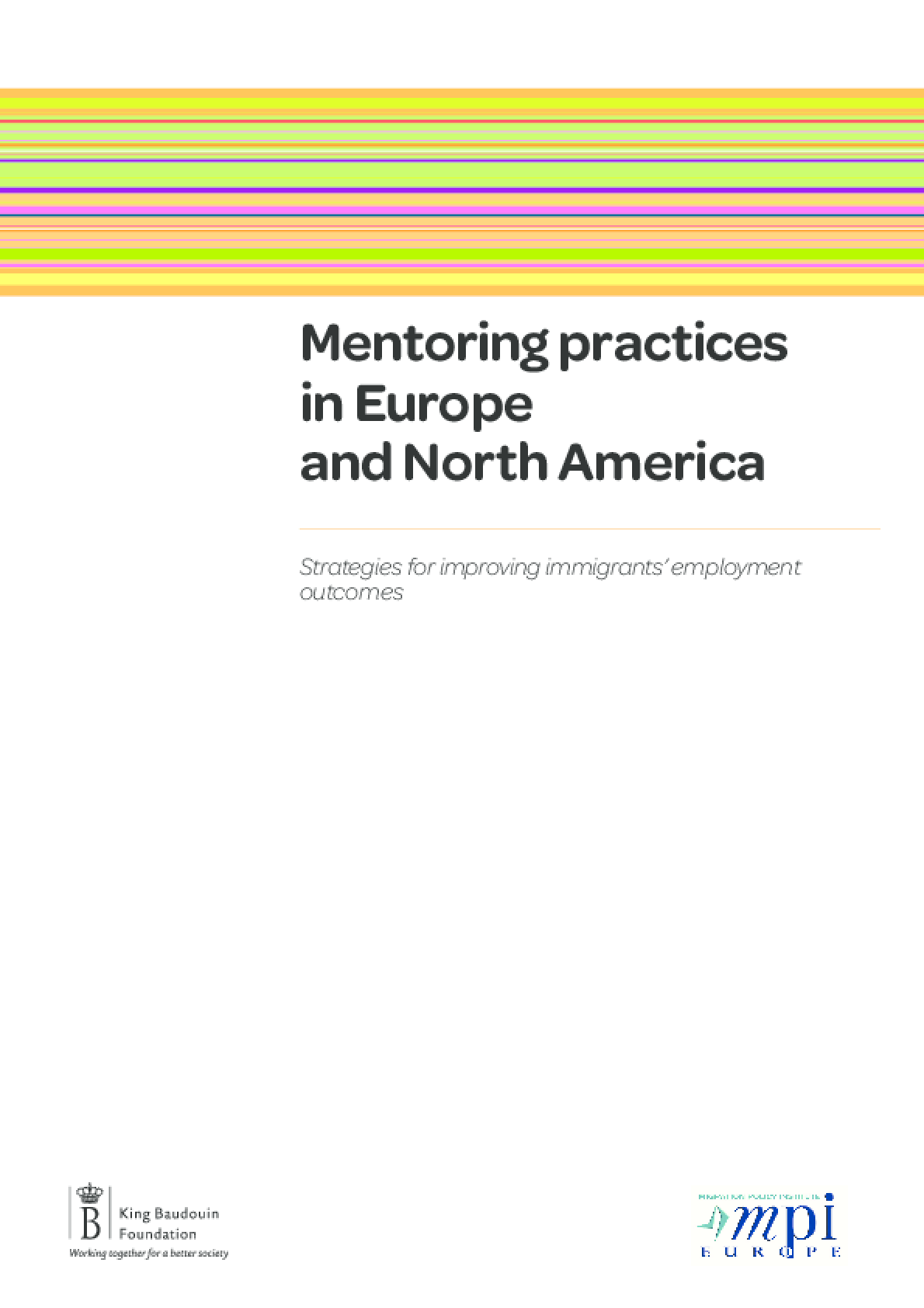 Mentoring Practices in Europe and North America: Strategies for Improving Immigrants' Employment Outcomes