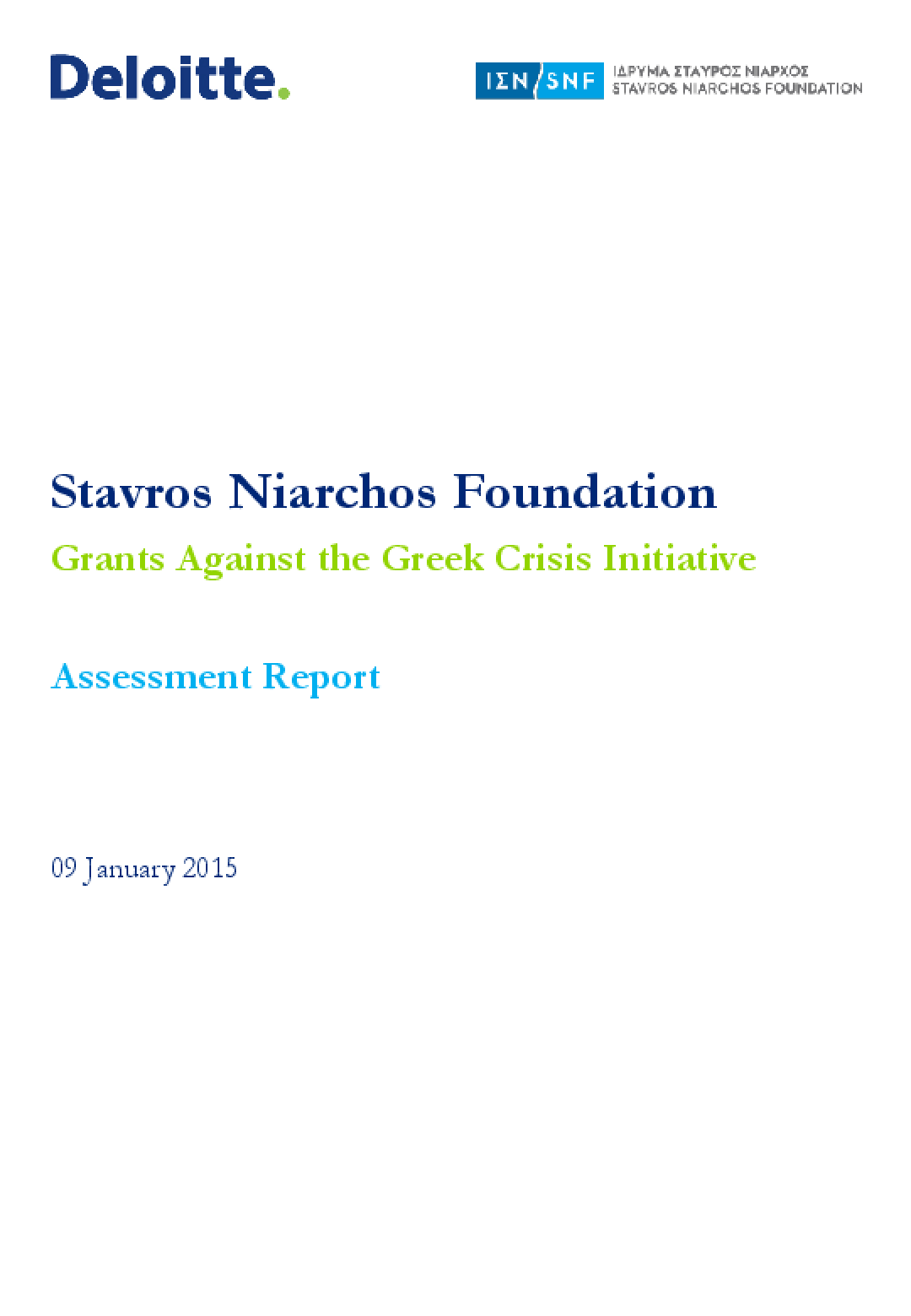 Stavros Niarchos Foundation: Grants Against the Greek Crisis Initiative - Assessment Report