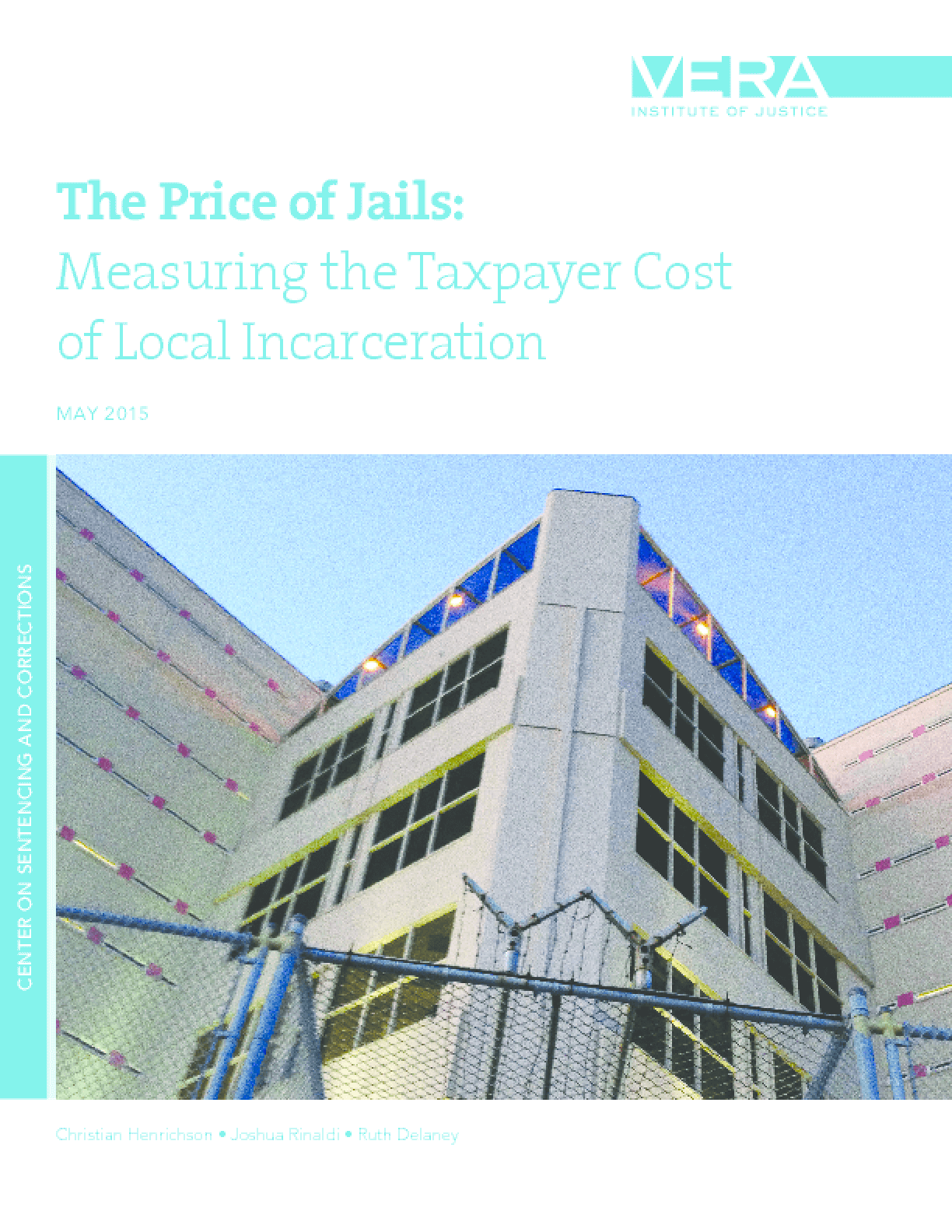 The Price of Jails: Measuring the Taxpayer Cost of Local Incarceration