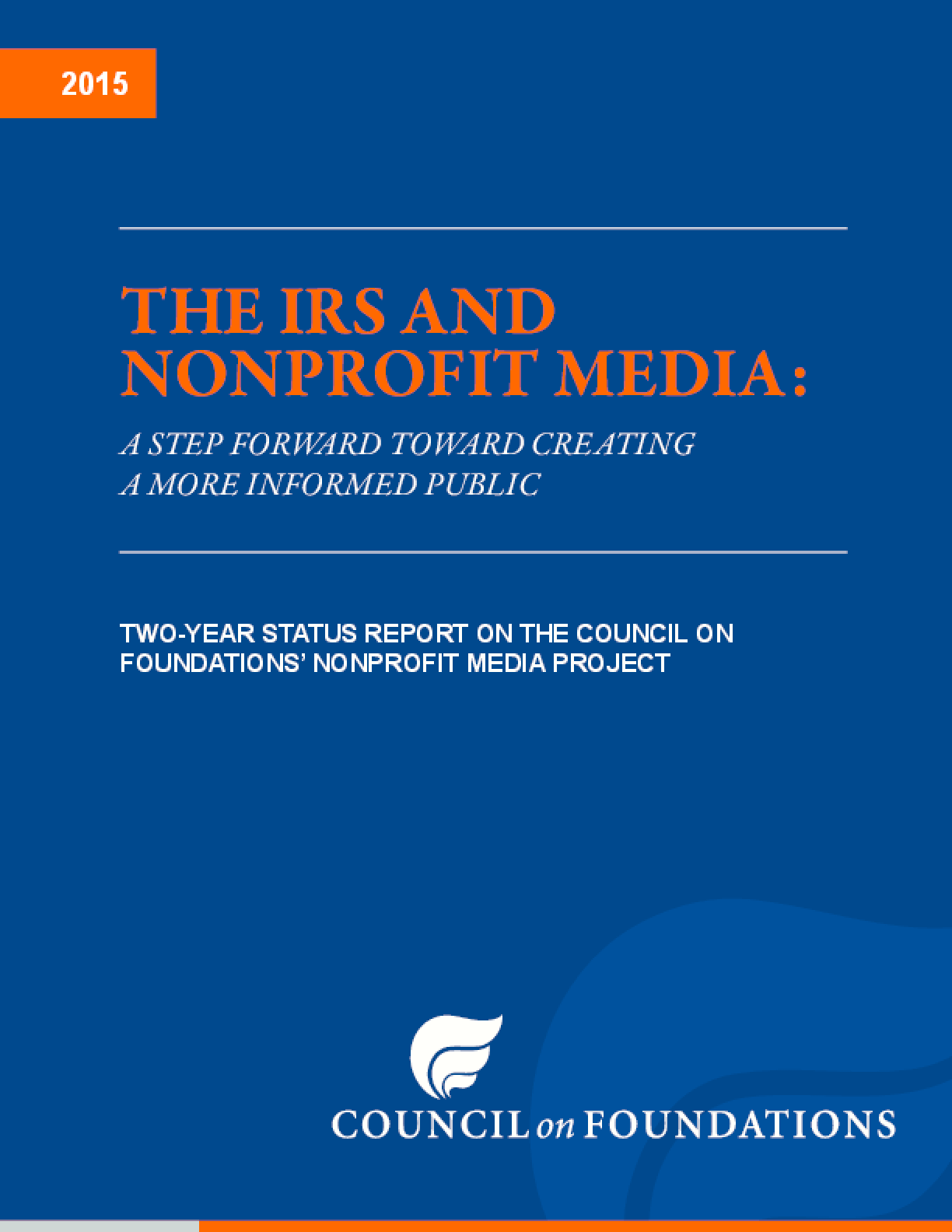 The IRS and Nonprofit Media: A Step Forward Toward Creating a More Informed Public