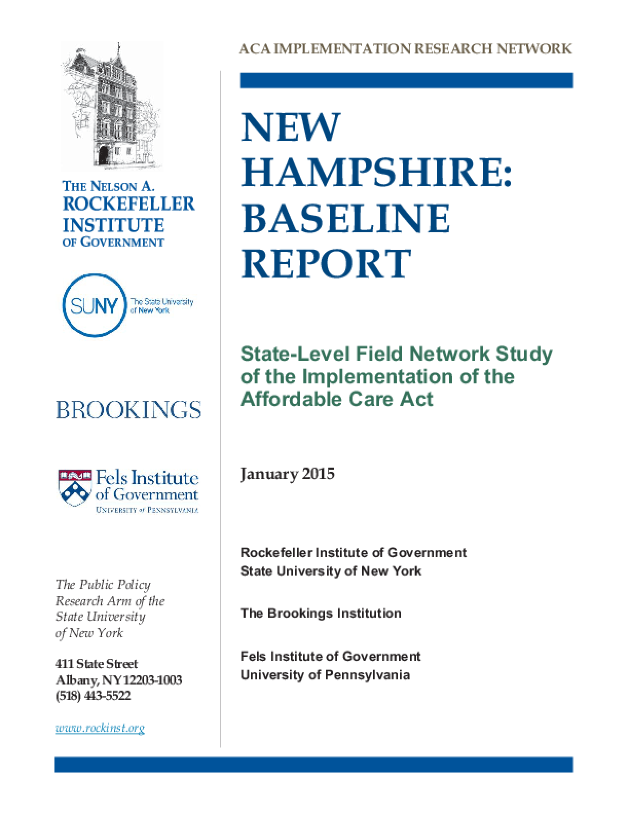 New Hampshire: Baseline Report - State Level Field Network Study of the Implementation of the Affordable Care Act