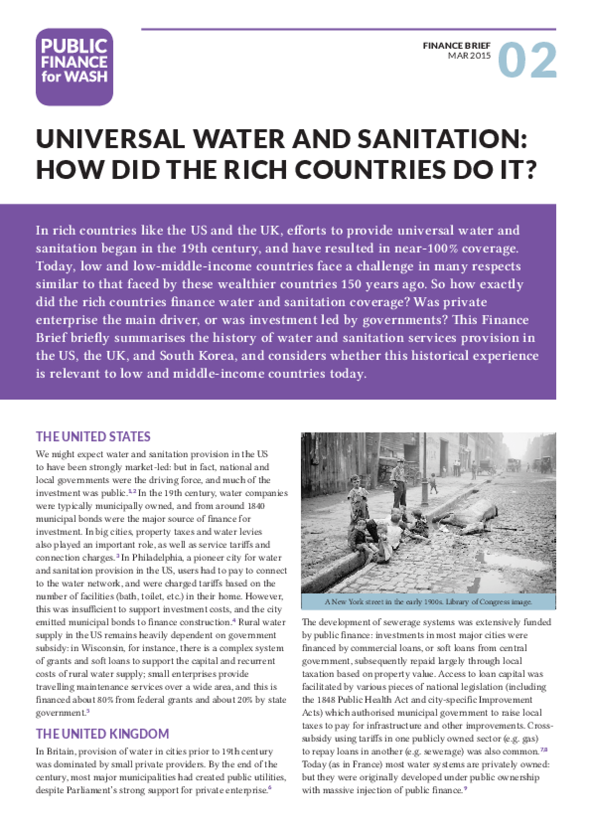 Universal Water and Sanitation: How Did the Rich Countries Do It?