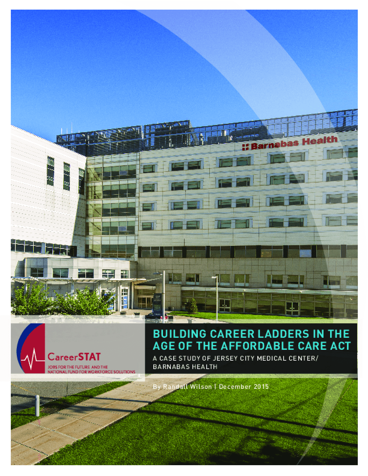 Building Career Ladders in the Age of the Affordable Care Act