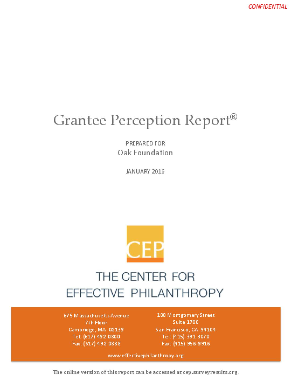 Grantee Perception Report January 2016: Prepared for the Oak Foundation