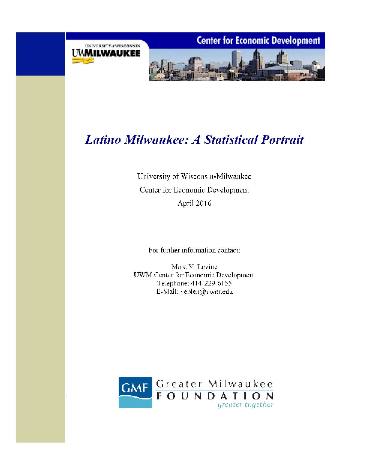 Latino Milwaukee: A Statistical Portrait
