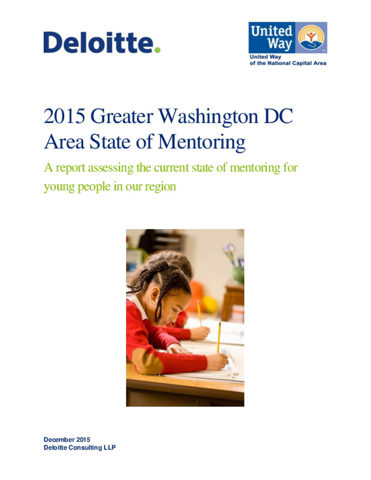 2015 Greater Washington DC Area State of Mentoring: A Report Assessing the Current State of Mentoring for Young People in Our Region