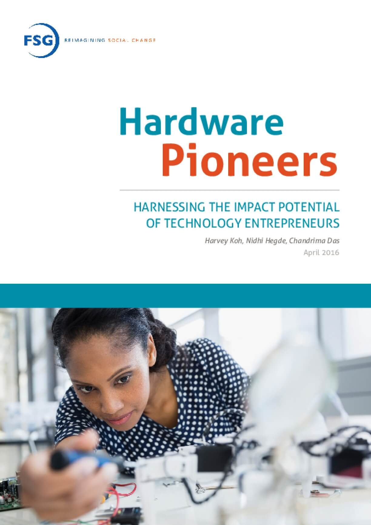 Hardware Pioneers: Harnessing the Impact Potential of Technology Entrepreneurs