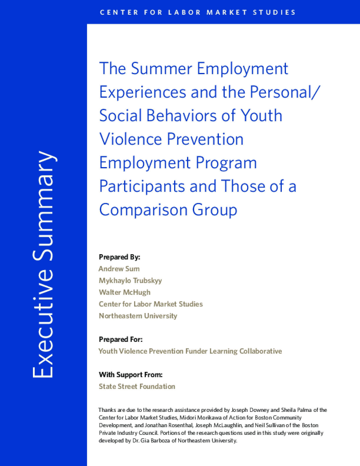 The Summer Employment Experiences and the Personal/ Social Behaviors of Youth Violence Prevention Employment Program Participants and Those of a Comparison Group
