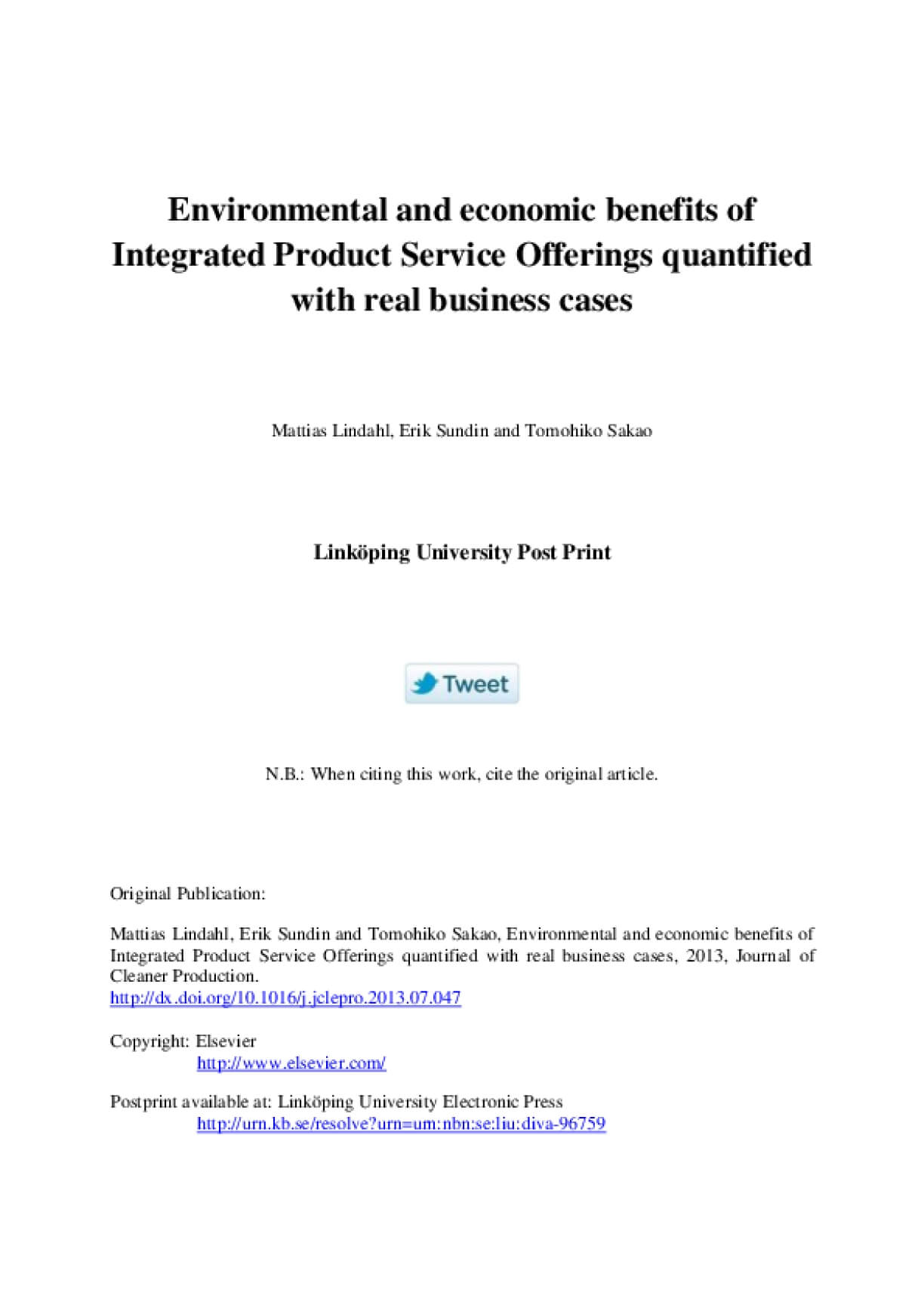 Environmental and Economic Benefits of Integrated Product Service Offerings Quantified with Real Business Cases