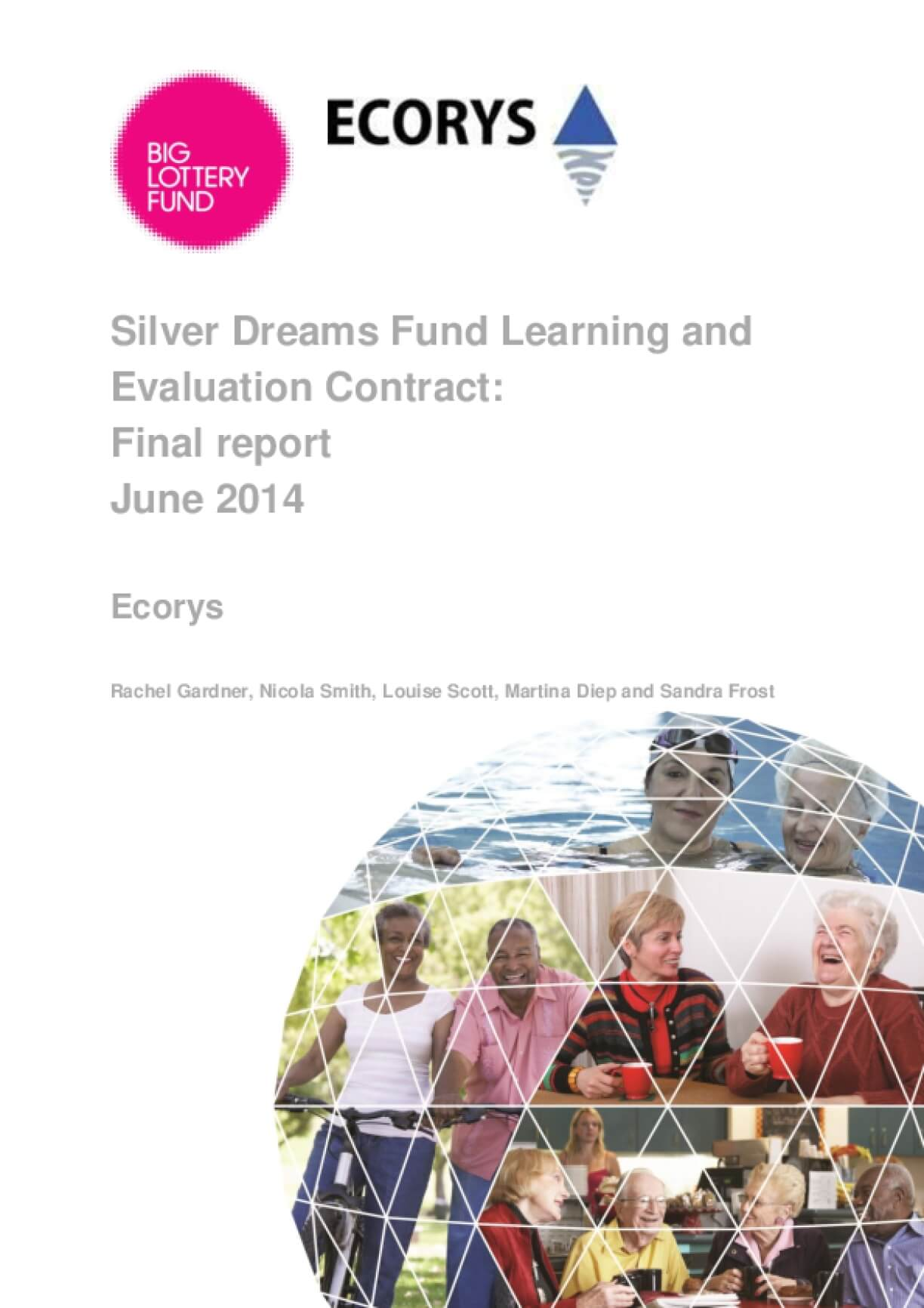 Silver Dreams Fund Learning and Evaluation Contract: Final report June 2014