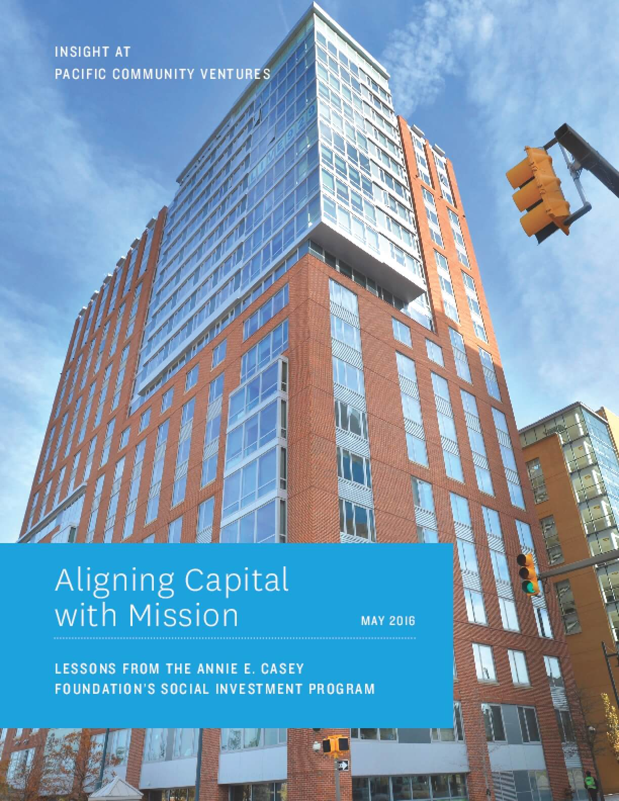 Aligning Capital With Mission: Lessons from the Annie E. Casey Foundation's Social Investment Program
