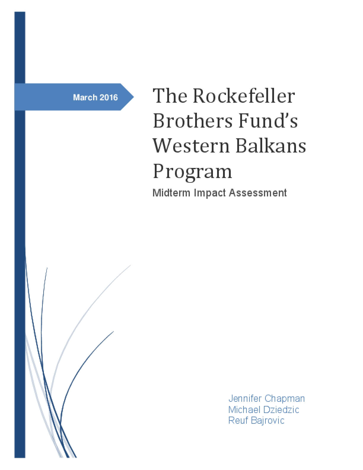 The Rockefeller Brothers Fund's Western Balkans Program: Midterm Impact Assessment