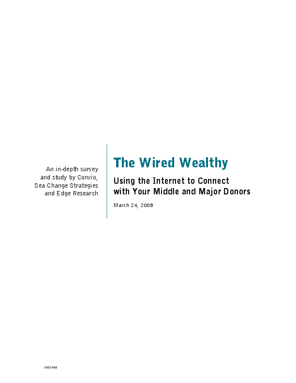 The Wired Wealthy: Using the Internet to Connect With Your Middle and Major Donors