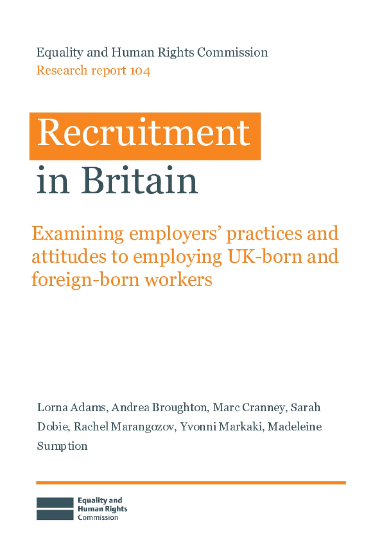Recruitment in Britain: Examining employers' practices and attitudes to employing UK-born and foreign-born workers
