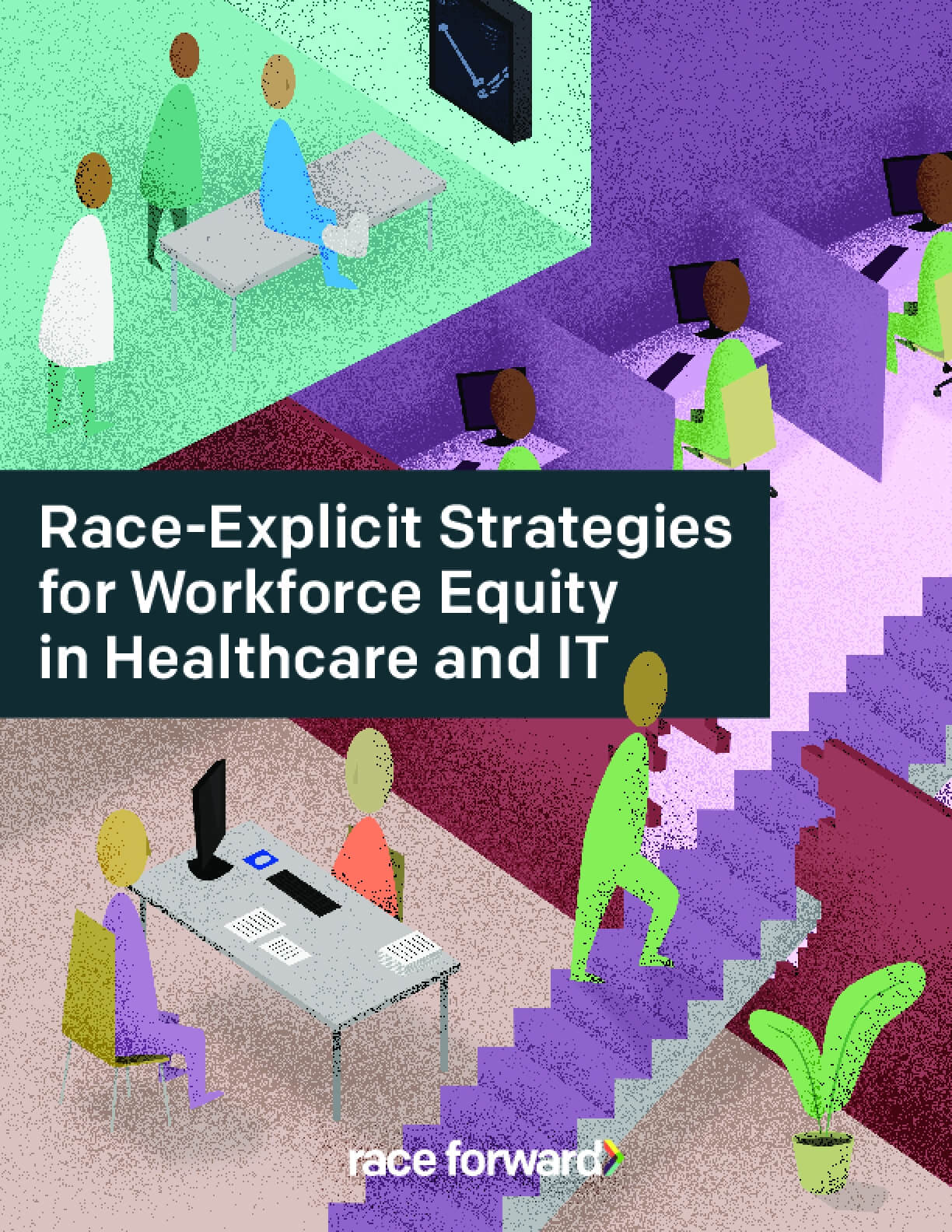 Race-Explicit Strategies for Workforce Equity in Healthcare and IT